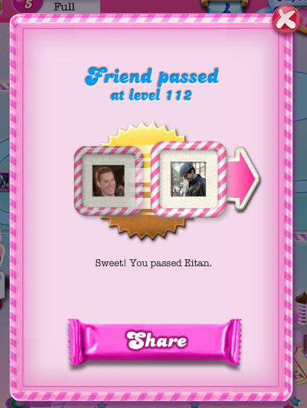 Candy Crush: Passed a Friend
